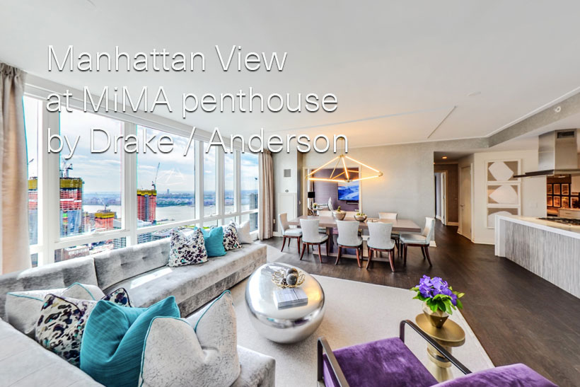 Manhattan View at MiMA penthouse by Drake / Anderson