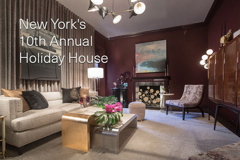 New Yorks 10th Annual Holiday House