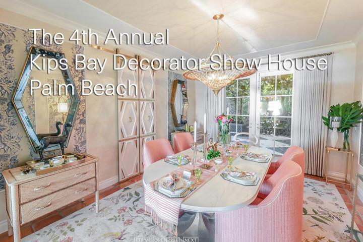 The 4th Annual Kips Bay Decorator Show House Palm beach 2021