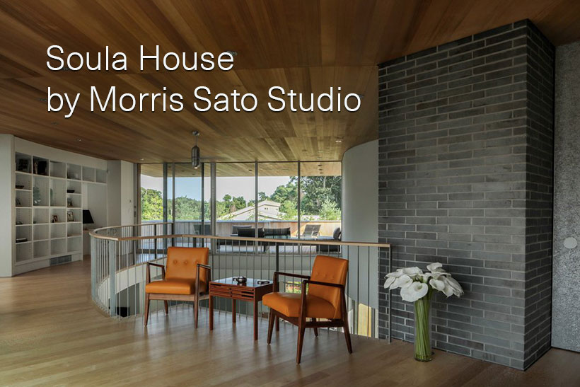 Soula House by Morris Sato Studio